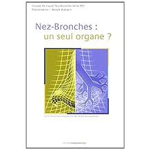 Nez-bronches: Un Seul Organe?