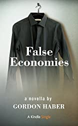 False Economies (Kindle Single)
