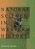 Natural Science in Western History (Complete) (v. 1 & 2)