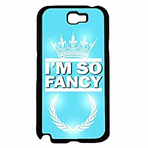 I'm So Fancy Plastic Phone Case Back Cover Samsung Galaxy Note II 2 N7100