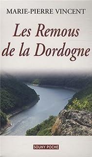 Les remous de la Dordogne, Vincent, Marie-Pierre