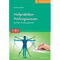 Heilpraktiker-Prüfungswissen: auf den Punkt gebracht   Mit Zugang zur Medizinwelt