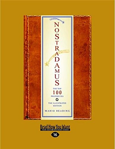 Download Nostradamus: The Top 100 Prophecies: The Illustrated Edition ebook
