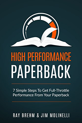 High Performance Paperback: 7 Simple Steps To Get Full-Throttle Performance From Your -