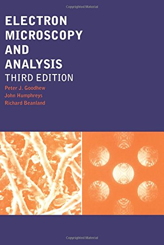 Electron Microscopy and Analysis, Third Edition