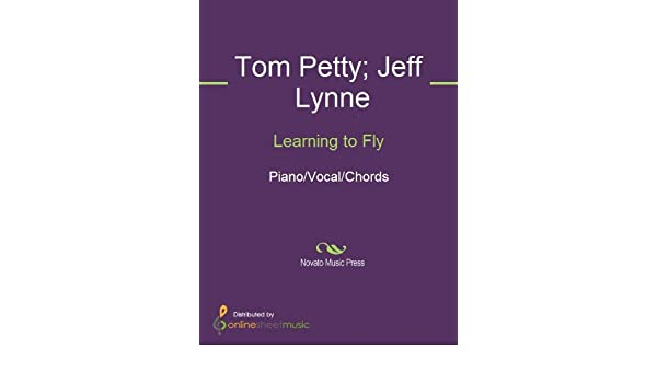 Learning To Fly Kindle Edition By Jeff Lynne Tom Petty Tom Petty