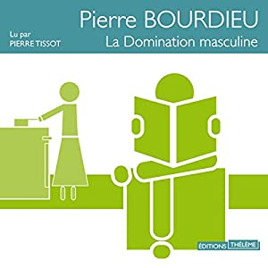 La domination masculine | Livre audio