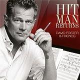Hit Man Returns: David Foster & Friends (CD/DVD)