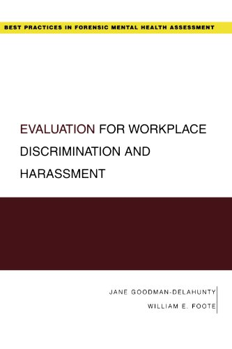 Evaluation for Workplace Discrimination and Harassment (Best Practices for Forensic Mental Health Assessments) by Oxford University Press