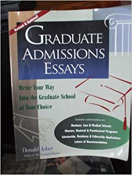graduate admissions essays donald asher pdf Do kids watch too much tv essay graduate admission essays help donald asher help with writing a dissertation 3 months phd application research proposal computer science.