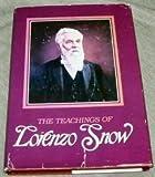 Teachings of Lorenzo Snow