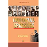 Immortal Speeches - Great Speeches by Great People