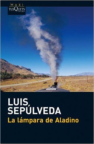 Amazon La Lampara De Aladino Spanish Edition 9788483835487 Luis Sepulveda Books