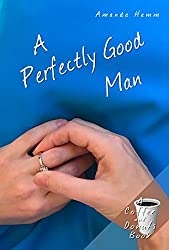 A Perfectly Good Man (Coffee and Donuts Book 3)
