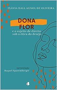 Dona Flor e o sujeito de direito sob a ótica do desejo