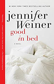 Good in Bed (Cannie Shapiro Book 1) by [Weiner, Jennifer]