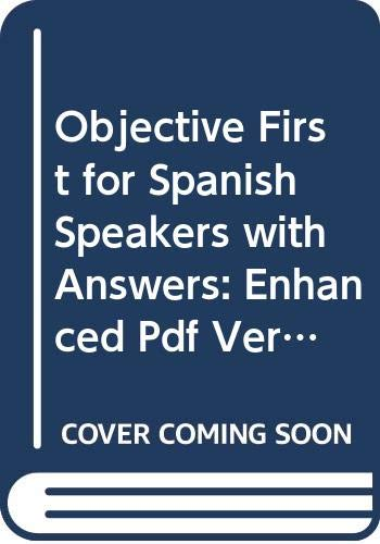 Objective First for Spanish Speakers with Answers: Enhanced Pdf ...