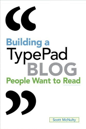 Building a TypePad Blog People Want to Read (Paperback)