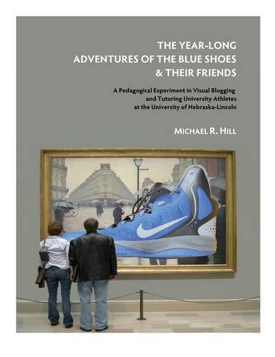 The Year-Long Adventures of the Blue Shoes & Their Friends pdf epub