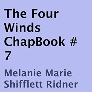 The Four Winds: ChapBook #7 Audiobook
