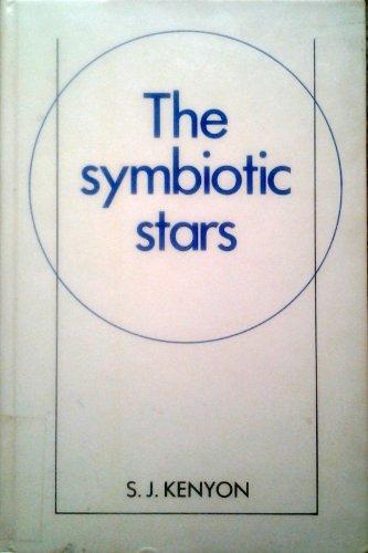 The Symbiotic Stars (Cambridge Astrophysics)