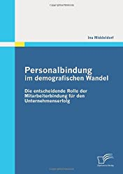 Personalbindung im demografischen Wandel: Die entscheidende Rolle der Mitarbeiterbindung für den Unternehmenserfolg