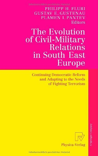 Download The Evolution of Civil-Military Relations in South East Europe Pdf