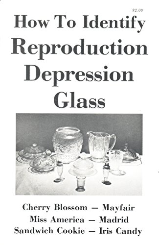 How to identify reproduction depression glass: Cherry blossom, Mayfair, Miss America, Madrid, Sandwich cookie, Iris candy