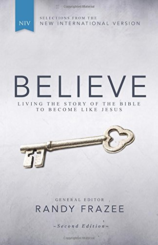Believe, NIV: Living the Story of the Bible to Become Like Jesus