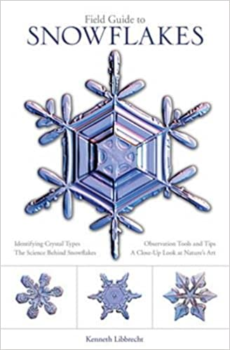 Image result for Ken Libbrecht`s Field Guide to Snowflakes
