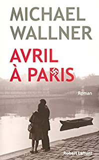 Avril à Paris, Wallner, Michael