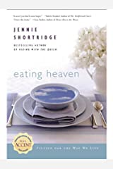 Eating Heaven Kindle Edition