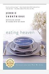 Eating Heaven Kindle Edition