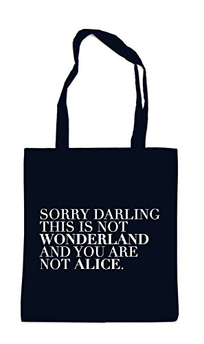 Sorry Darling This Is Not Wonderland Bag Black 9RU33O6G