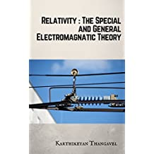 About Special and General Electromagnetic Theory: Electromagnetic and Quantum physics book