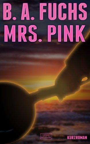 Mrs. Pink (German Edition) pdf epub