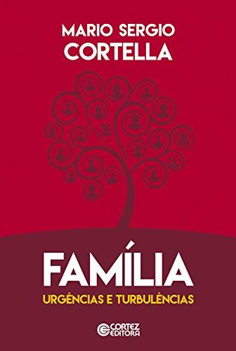Família, urgências e turbulências