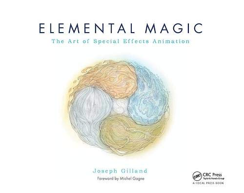 Elemental Magic, Volume I: The Art of Special Effects Animation