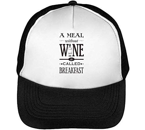 A Meal Without Wine Is Called Breakfast Gorras Hombre Snapback Beisbol Negro Blanco