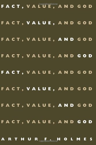Fact, Value, and God