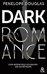 Dark romance par Penelope Douglas