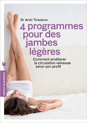 Lire un 4 programmes pour des jambes légères: Comment améliorer la circulation veineuse selon son profil epub, pdf