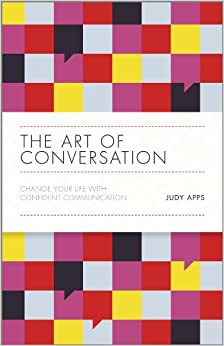 Descargar Libros Formato The Art Of Conversation: Change Your Life With Confident Communication Leer PDF