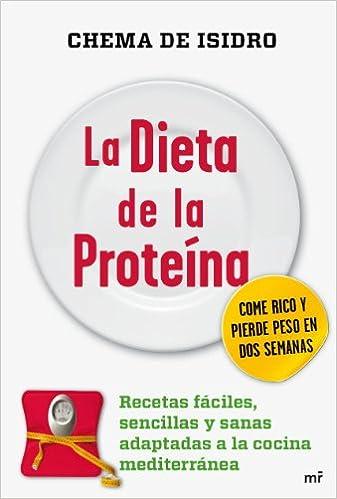 La dieta de la proteína (MR Cocina): Amazon.es: Isidro, Chema ...