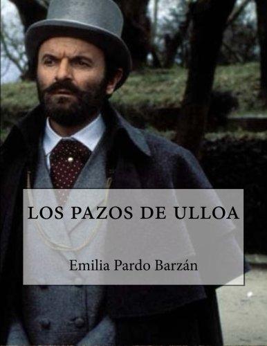 los pazos de ulloa (Spanish Edition) [Emilia Pardo Barzan] (Tapa Blanda)