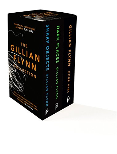 The Gillian Flynn Collection: Sharp Objects, Dark Places, Gone Girl