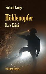 Höhlenopfer: Harz Krimi
