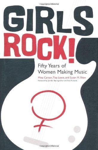 Girls Rock!: Fifty Years of Women Making -