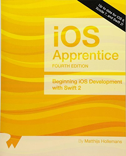 The iOS Apprentice (Fourth Edition): Beginning iOS Development with Swift 2 (Best Language For Ios Development)
