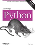 Learning Python, 3rd Edition, Mark Lutz, 0596513984
